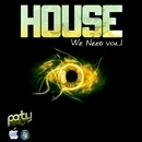 House We Need Vol 1