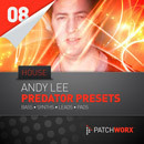 Patchworx 8: Andy Lee House Synths For Predator