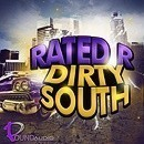 Rated R Dirty South