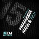 DJ Mixtools 15: Progressive House & Tech