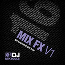 DJ Mixtools 16: Mix FX V1
