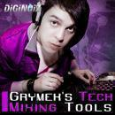 Grymek's Tech Mixing Tools