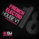 DJ Mixtools 18: French Electro House Vol 1