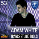 Adam White: Trance Studio Tools