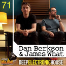 Berkson & What: Deep Electronic House