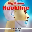 Big Room Hookline