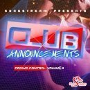 Club Announcements: Crowd Control Vol 2