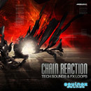 Chain Reaction: Tech Sounds & FX Loops