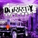 Durrty South: Trap Tales