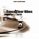 Dance Floor Vibes Vol 2