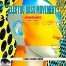 Electro Bass Movement