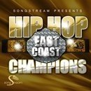 Hip Hop: East Coast Champions