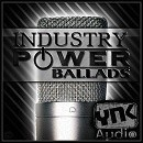 Industry Power Ballads