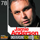 Jamie Anderson: Underground Tech House Vol 2