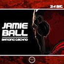 Jamie Ball: Banging Techno