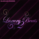Luxury Beats 2
