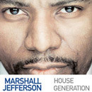 Marshall Jefferson: House Generation