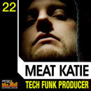 Meat Katie: Tech Funk Producer