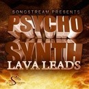 Psycho Synth: Lava Leads