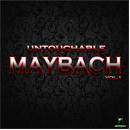 Untouchable Maybach Vol 1