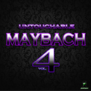 Untouchable Maybach Vol 4