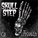 The Panacea & Limewax: Skullstep