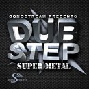 Dubstep Super Metal