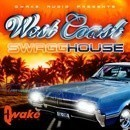 West Coast: Swagg House