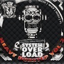 System Overload: Heavy Dubstep Vol 2