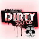 Shocking Dirty Sounds