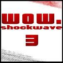 Shockwave WOW! 003