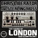 Liberator & Moss: London Acid Techno Vol 1