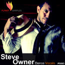 Steve Owner: Dance Vocals