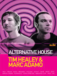 Tim Healey & Marc Adamo: Alternative House