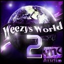 Weezy's World 2