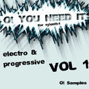 O! You Need It Electro & Progressive Vol 1
