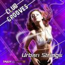 Club Grooves: Urban Strings