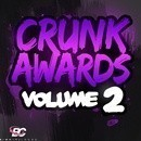 Crunk Awards Vol 2