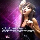 Dubstep Attraction