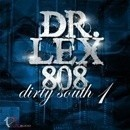 Dr Lex 808 Dirty South 1