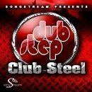 Dubstep Club Steel