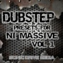 Dubstep Presets for N.I. Massive Vol 1