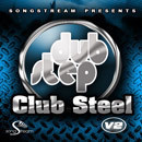 Dubstep Club Steel Vol 2