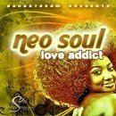 Neo Soul: Love Addict