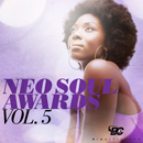 Neo Soul Awards Vol 5