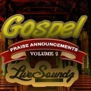 Gospel Praise Announcements Vol 2