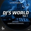 DJ's World Vol 1: House Construction Kits