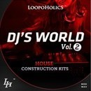 DJ's World Vol 2: House Construction Kits