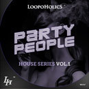 Party People Vol 1: House Series