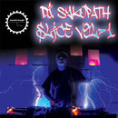 DJ Sykopath Slice Vol 1